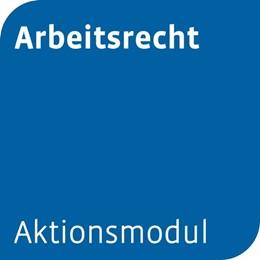 Abbildung von Aktionsmodul Arbeitsrecht | 1. Auflage | | beck-shop.de