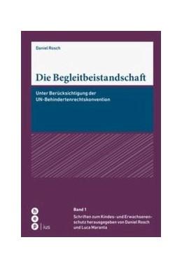 Abbildung von Rosch | Die Begleitbeistandschaft | 1. Auflage | 2017 | 1 | beck-shop.de