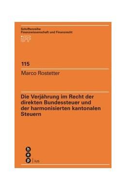 Abbildung von Rostetter | Die Verjährung im Recht der direkten Bundessteuer und der harmonisierten kantonalen Steuern | 1. Auflage | 2019 | 115 | beck-shop.de
