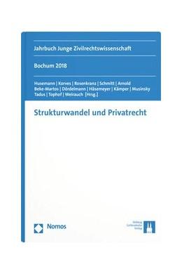 Abbildung von Strukturwandel und Privatrecht | 1. Auflage | 2019 | 29 | beck-shop.de