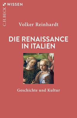Abbildung von Reinhardt   Die Renaissance in Italien   4. Auflage   2019   Geschichte und Kultur   2191