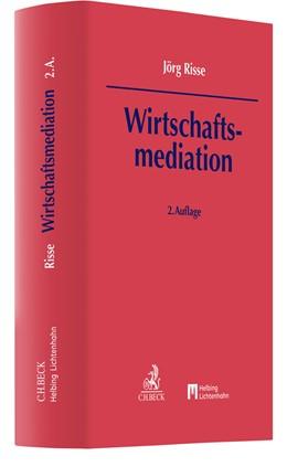 Abbildung von Risse | Wirtschaftsmediation | 2. Auflage | 2022 | beck-shop.de