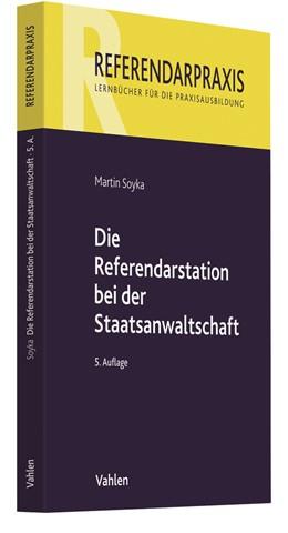 Abbildung von Soyka | Die Referendarstation bei der Staatsanwaltschaft | 5. Auflage | 2020 | beck-shop.de