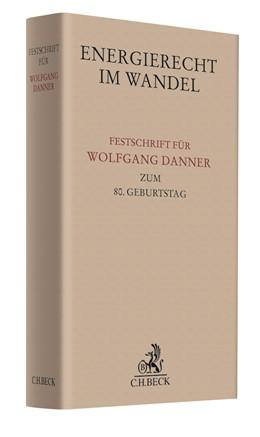 Abbildung von Energierecht im Wandel | 2019 | Festschrift für Wolfgang Danne...