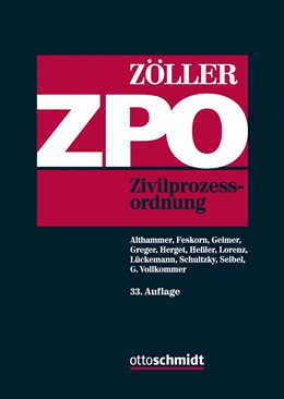 Abbildung von Zöller | ZPO | 33., neu bearbeitete Auflage | 2020 | Zivilprozessordnung