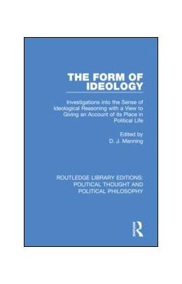 Abbildung von Manning | The Form of Ideology | 2019 | Investigations into the Sense ... | 37