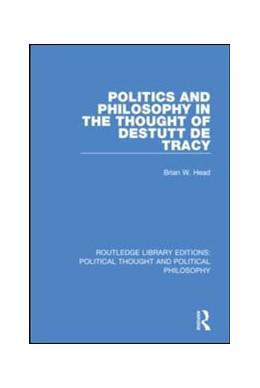Abbildung von Head | Politics and Philosophy in the Thought of Destutt de Tracy | 1. Auflage | 2019 | 29 | beck-shop.de