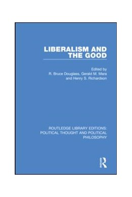 Abbildung von Douglass / Mara / Richardson | Liberalism and the Good | 2019 | 20