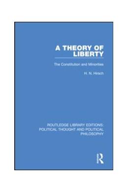 Abbildung von Hirsch   A Theory of Liberty   2019   The Constitution and Minoritie...   30