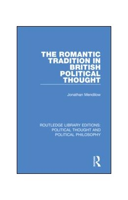 Abbildung von Mendilow | The Romantic Tradition in British Political Thought | 2019 | 40