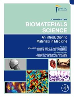 Abbildung von Sakiyama-Elbert / Zhang / Yaszemski | Biomaterials Science | 2020 | An Introduction to Materials i...