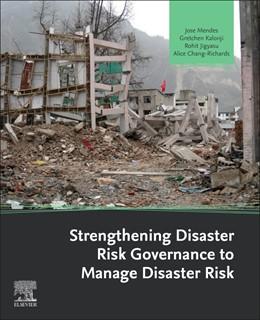 Abbildung von Mendes / Kalonji / Jigyasu / Chang-Richards | Strengthening Disaster Risk Governance to Manage Disaster Risk | 2020