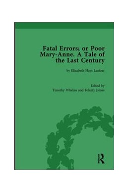 Abbildung von Whelan / James | Fatal Errors; or Poor Mary-Anne. A Tale of the Last Century | 2019 | by Elizabeth Hays Lanfear