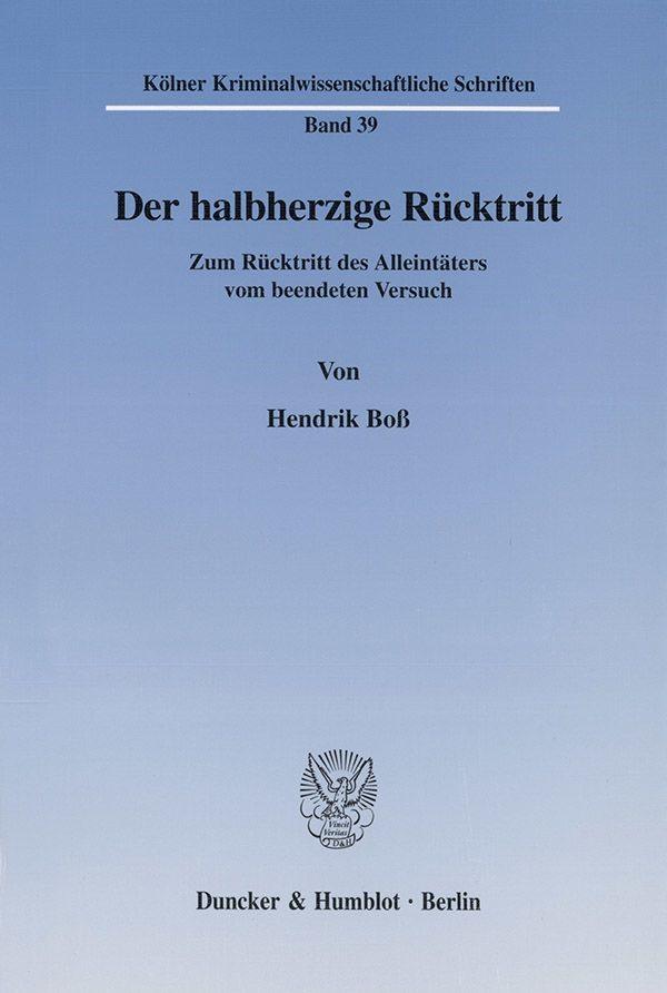 Der halbherzige Rücktritt. | Boß, 2002 | Buch (Cover)