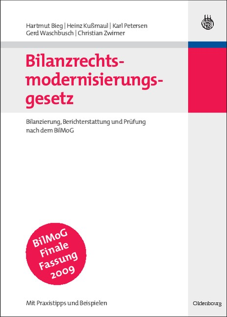 Bilanzrechtsmodernisierungsgesetz   Bieg / Kußmaul / Petersen / Zwirner, 2009   Buch (Cover)