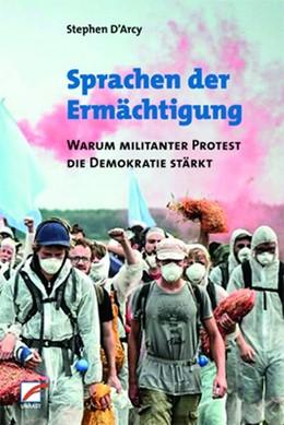 Abbildung von D'Arcy | Sprachen der Ermächtigung | 1. Auflage | 2019 | beck-shop.de