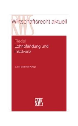 Abbildung von Riedel | Lohnpfändung und Insolvenz | 3. Auflage | 2020