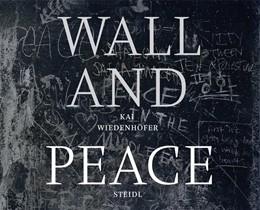 Abbildung von Wiedenhöfer   WALL and PEACE   2020