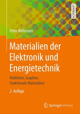 Abbildung von Wellmann | Materialien der Elektronik und Energietechnik | 2. Auflage | 2020 | beck-shop.de