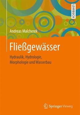 Abbildung von Malcherek | Fließgewässer | 2019 | Hydraulik, Hydrologie, Morphol...