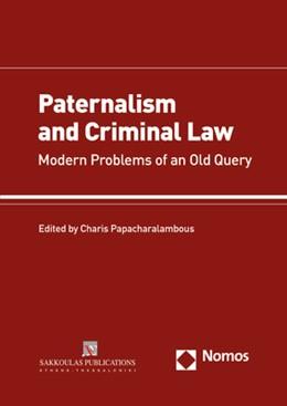 Abbildung von Papacharalambous | Paternalism and Criminal Law | 1. Auflage | 2019 | beck-shop.de
