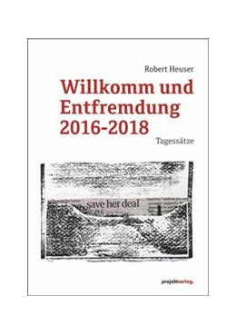 Abbildung von Heuser | Willkomm und Entfremdung 2016-2018 | 2019 | Tagessätze