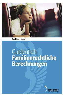 Abbildung von Gutdeutsch | Familienrechtliche Berechnungen - Edition 2 / 2019 | 2019 | Unterhalt, Versorgungsausgleic...