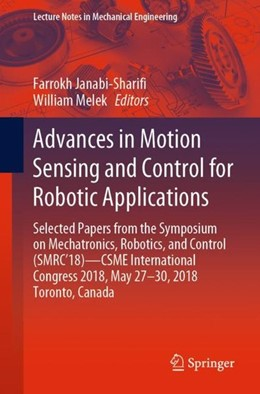 Abbildung von Janabi-Shari¿ / Melek | Advances in Motion Sensing and Control for Robotic Applications | 2019 | Selected Papers from the Sympo...
