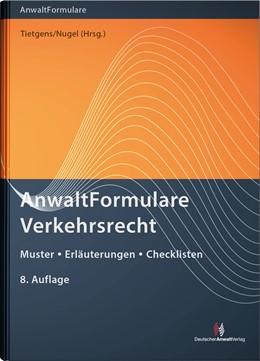 Abbildung von Tietgens / Nugel (Hrsg.) | AnwaltFormulare Verkehrsrecht | 8. Auflage | 2020 | Muster - Erläuterungen - Check...