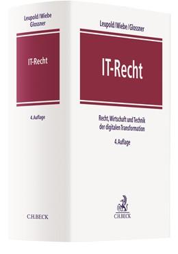 Abbildung von Leupold / Wiebe | IT-Recht | 4. Auflage | 2021 | beck-shop.de