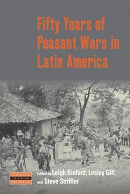 Abbildung von Binford / Gill / Striffler   Fifty Years of Peasant Wars in Latin America   2020   28