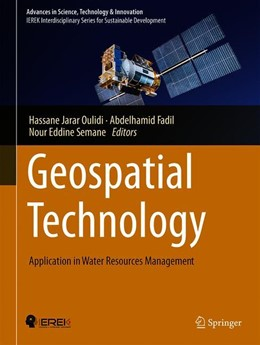Abbildung von Jarar Oulidi / Semane / Fadil | Geospatial Technology | 1st ed. 2020 | 2019 | Application in Water Resources...