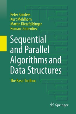 Abbildung von Sanders / Mehlhorn / Dietzfelbinger | Sequential and Parallel Algorithms and Data Structures | 1st ed. 2019 | 2019 | The Basic Toolbox
