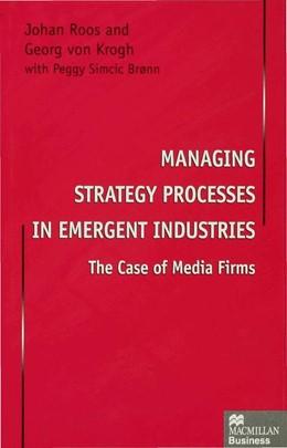 Abbildung von Roos / von Krogh | Managing Strategy Processes in Emergent Industries | 1996 | 1996
