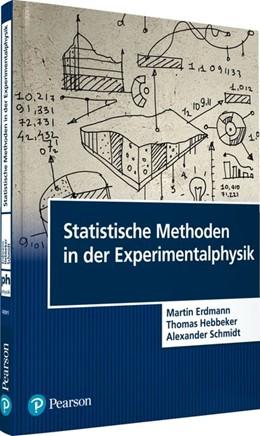 Abbildung von Erdmann / Hebbeker / Schmidt | Statistische Methoden in der Experimentalphysik | 2019