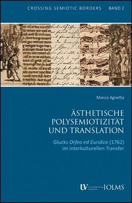 Abbildung von Agnetta | Ästhetische Polysemiotizität und Translation | 2019 | 2019 | Glucks