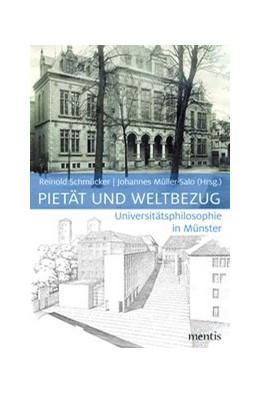 Abbildung von Schmücker / Müller-Salo | Pietät und Weltbezug | 2019 | 2020 | Universitätsphilosophie in Mün...
