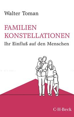 Abbildung von Toman, Walter | Familienkonstellationen | 10. Auflage | 2020 | Ihr Einfluß auf den Menschen | 112