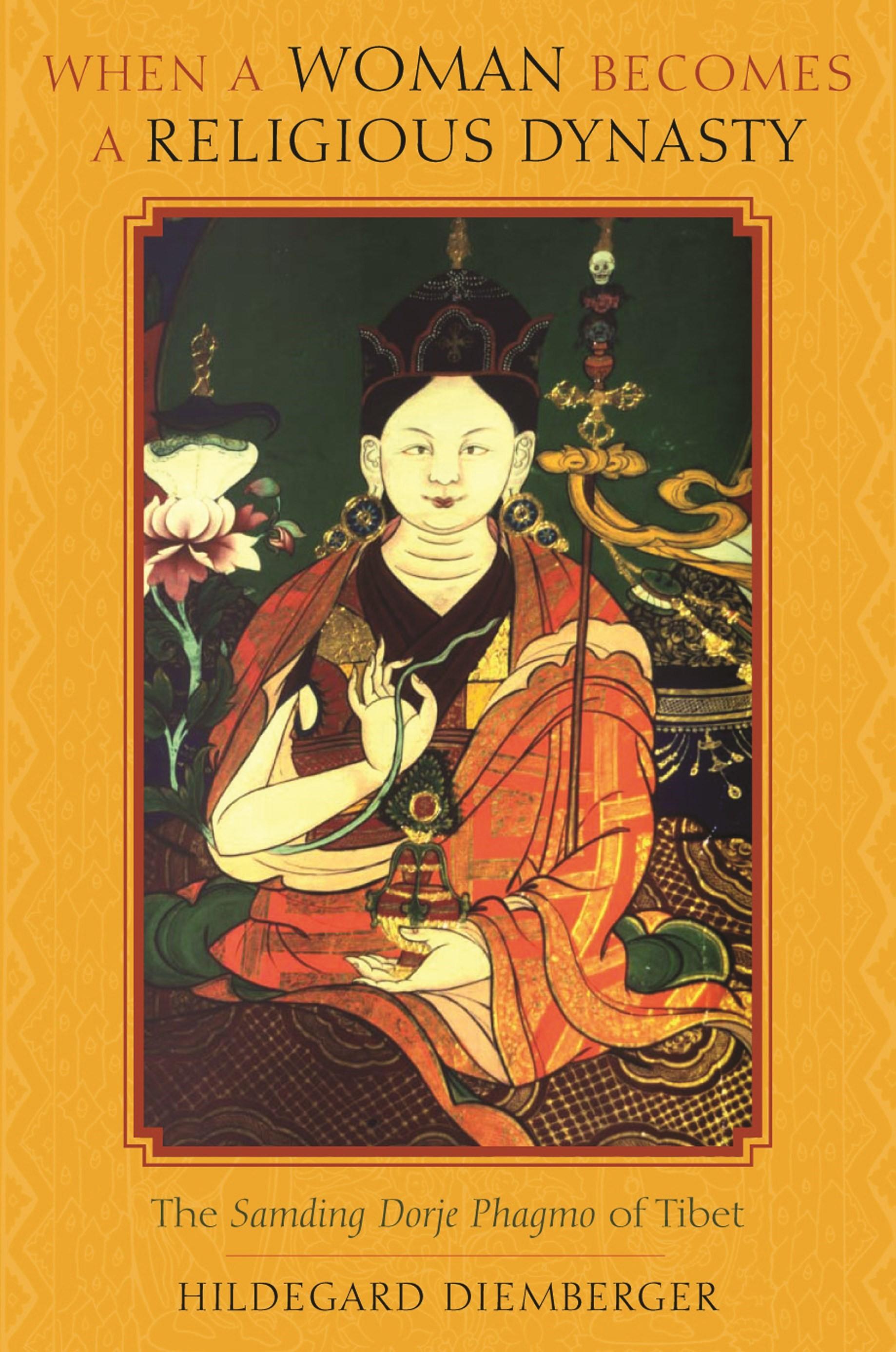 Abbildung von Diemberger | When a Woman Becomes a Religious Dynasty | 2007