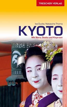 Abbildung von Ducke / Thoma   Reiseführer Kyoto   1. Auflage   2020   beck-shop.de
