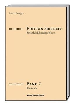 Abbildung von Smajgert | Was ist ich? | 1. Auflage | 2019 | beck-shop.de