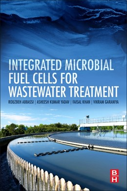 Abbildung von Abbassi / Yadav / Khan | Integrated Microbial Fuel Cells for Wastewater Treatment | 2020