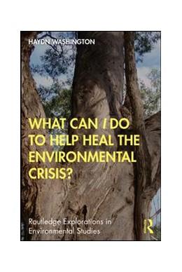 Abbildung von Washington | What Can I Do to Help Heal the Environmental Crisis? | 1. Auflage | 2019 | beck-shop.de