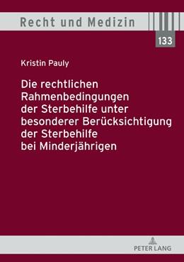 Abbildung von Pauly | Die rechtlichen Rahmenbedingungen der Sterbehilfe unter besonderer Berücksichtigung der Sterbehilfe bei Minderjährigen | 1. Auflage | 2019 | 133 | beck-shop.de