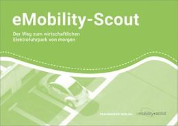 Abbildung von Meißner / Coenen / Renner / Pessier / Kolbe | eMobility-Scout. | 2019 | Der Weg zum wirtschaftlichen E...