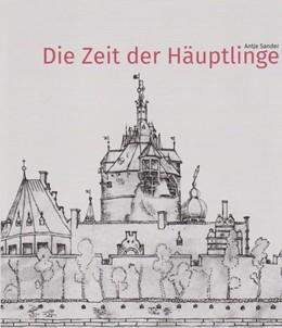 Abbildung von Sander | Die Zeit der Häuptlinge | 2019