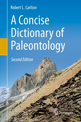 Abbildung von Carlton | A Concise Dictionary of Paleontology | 2nd ed. 2019 | 2019 | Second Edition