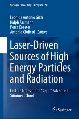 Abbildung von Gizzi / Assmann / Koester / Giulietti | Laser-Driven Sources of High Energy Particles and Radiation | 1st ed. 2019 | 2019 | Lecture Notes of the