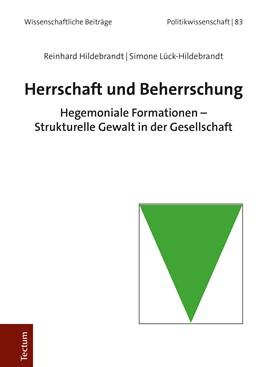 Abbildung von Hildebrandt / Lück-Hildebrandt | Herrschaft und Beherrschung | 1. Auflage | 2019 | beck-shop.de