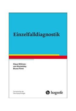 Abbildung von Willmes / Fimm | Einzelfalldiagnostik | 1. Auflage | 2020 | 21 | beck-shop.de